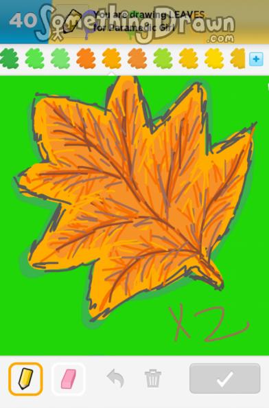 Somethingdrawn Com Leaves Drawn By Sewingmeg On Draw Something