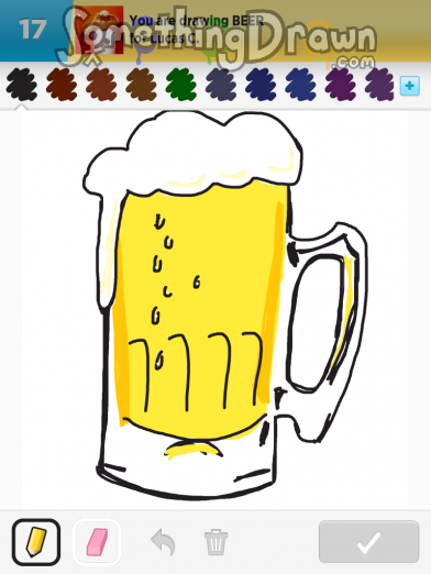 Somethingdrawn Com Beer Drawn By Ophelia R On Draw Something